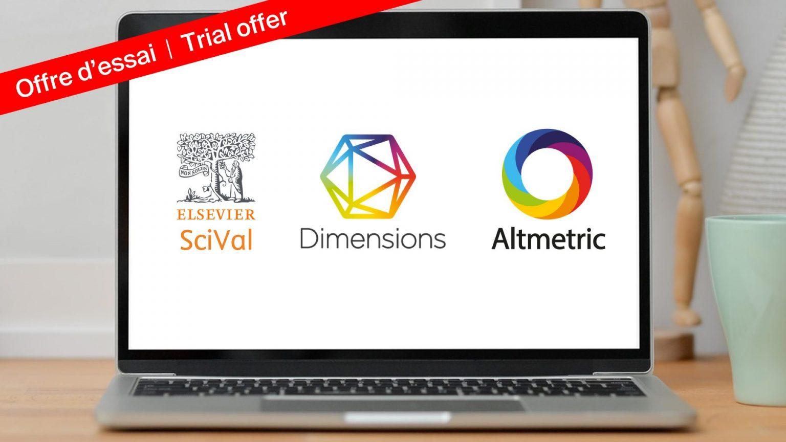 La Bibliothèque propose de tester Scival, Dimensions Analytics et Altmetric Explorer for Institutions.