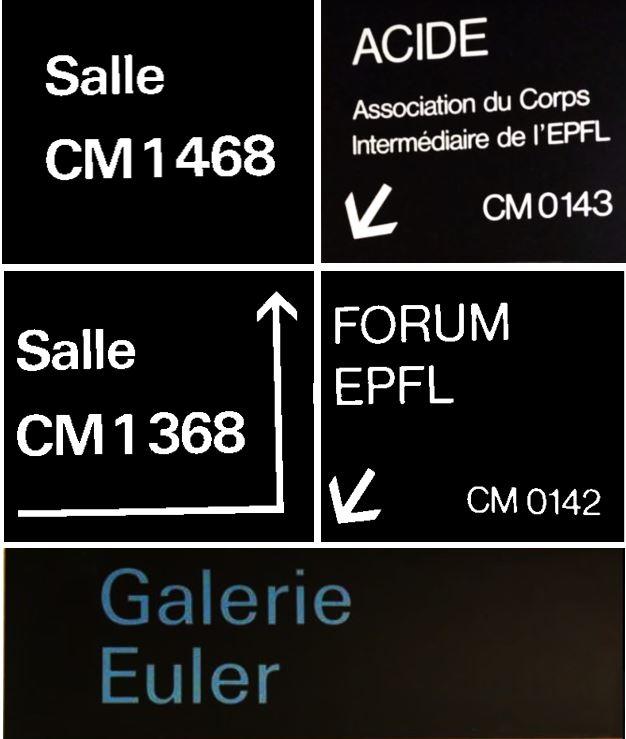 Diverses photographies de panneaux visibles dans les couloirs de l'EPFL en 2019.
