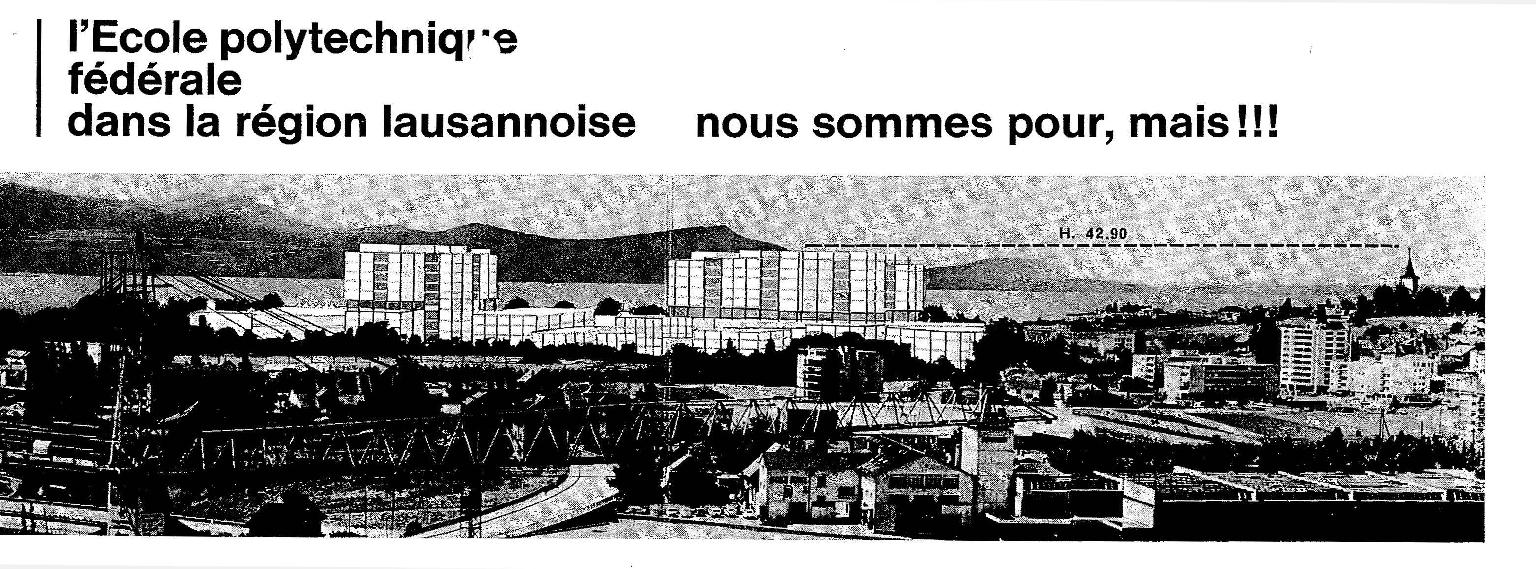 Comité d'opposition au volume de l'EPFL, « Pour ou contre… », dépliant tout-ménage avec photomontage réalisé par les opposant·e·s, 1973 (ACE) Par rapport aux photomontages produits par l'EPFL, la version des opposant·e·s représente le volume de l'école de façon nettement plus grande et l'aligne au sommet de l'église du Motty.