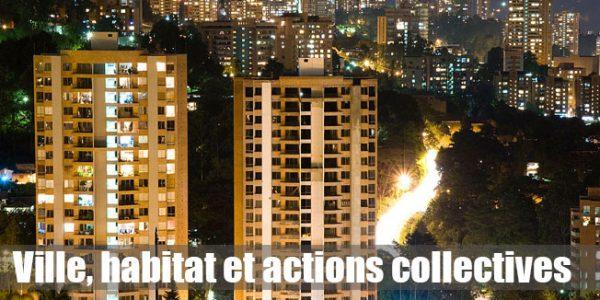 Ville, habitat et actions collectives