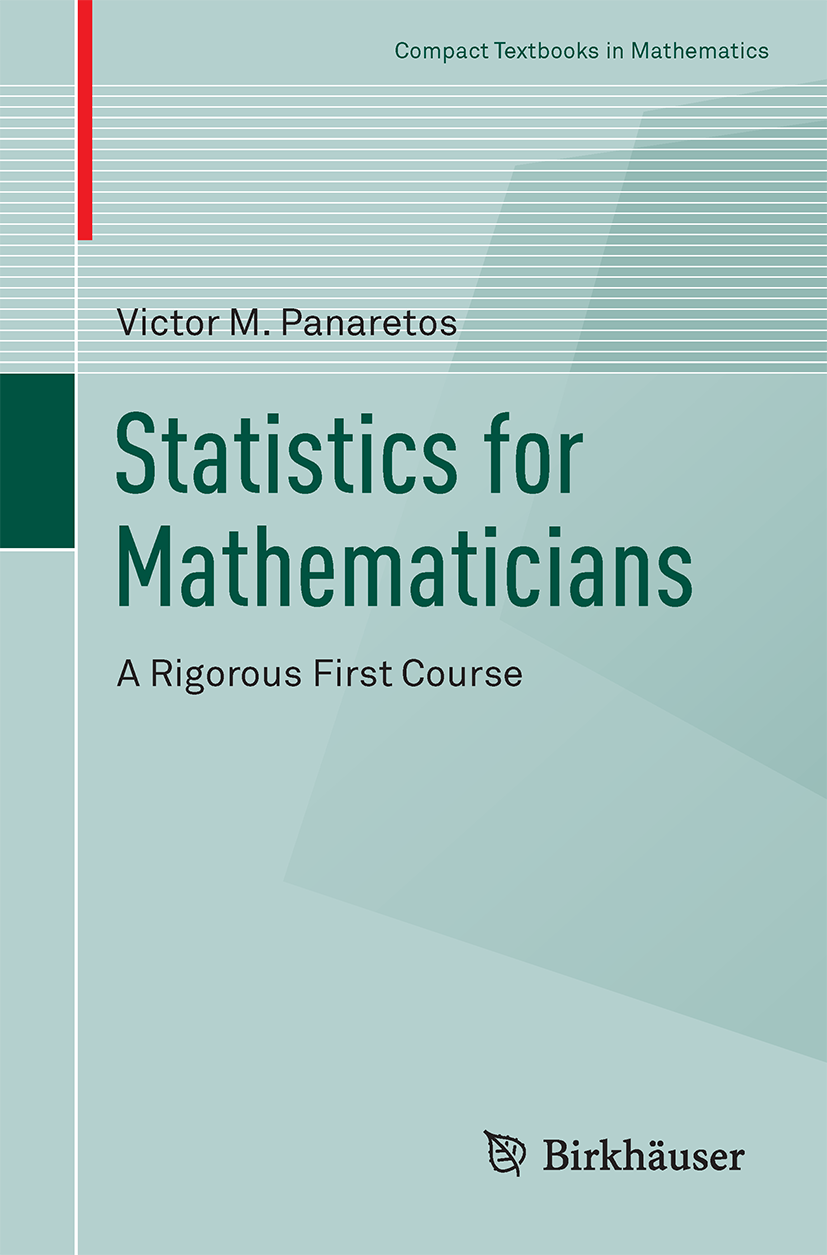 Statistics for Mathematicians: A Rigorous First Course – SMAT
