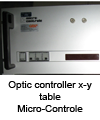 Optic controller x-y table Micro-Controle