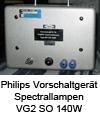 Vorschaltgerät Philips Spektrallampen VG2 SO 140W